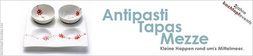 Jubiläums-Blog-Event XXIII - Antipasti Tapas Mezze