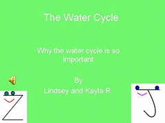 The Water Cycle by lindsey and kayla