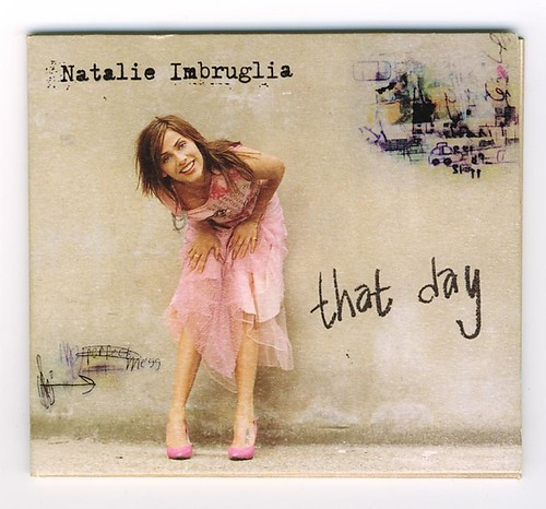 Life Props: 'That Day' by Natalie Imbruglia