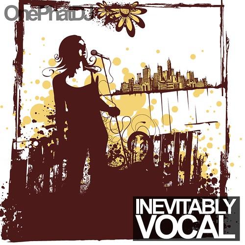 Inevitably Vocal cover