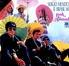 Sergio Mendes & Brasil '66 - Look Around (1968)