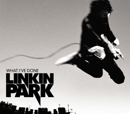 Linkin Park - What I´ve Done (A) (RE) (90)