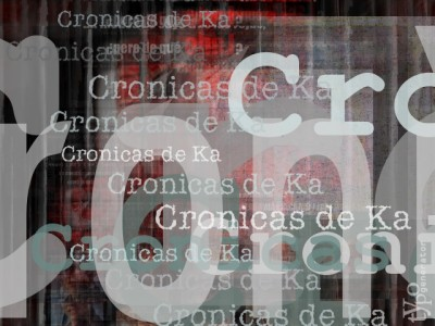 Cronicas de Ka