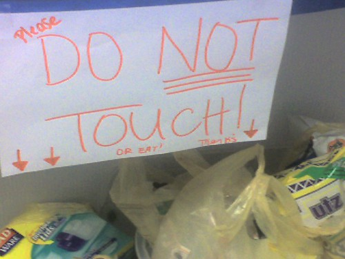 Please DO NOT TOUCH or eat. Thanks.