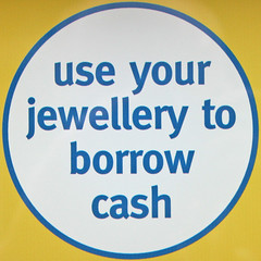 use your jewellery to borrow cash (Leo Reynolds) Tags: sign canon eos iso400 squaredcircle 60mm f71 30d 0ev 0006sec hpexif sqnewcastle xratio11x sqset019 xleol30x