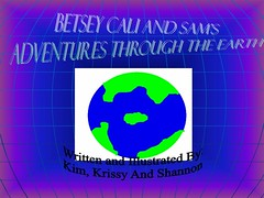 Bestsey calli and sam traveles through the earth