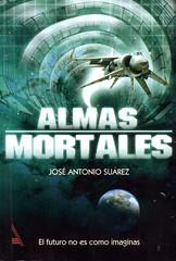 José Antonio Suárez, Almas Mortales