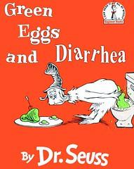 Green Eggs And Diarrhea