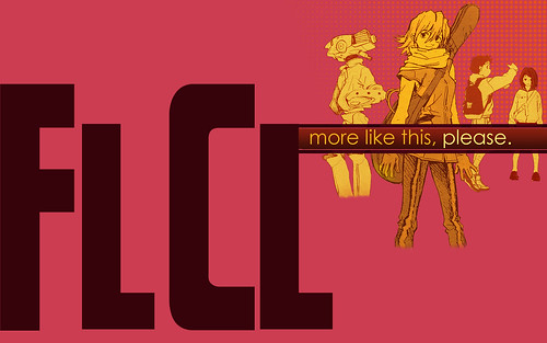 FLCL or Bust
