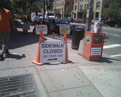 I hate you, Sidewalk Closed sign