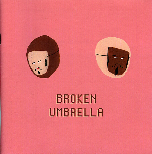 Broken Umbrella-Tony's brain child