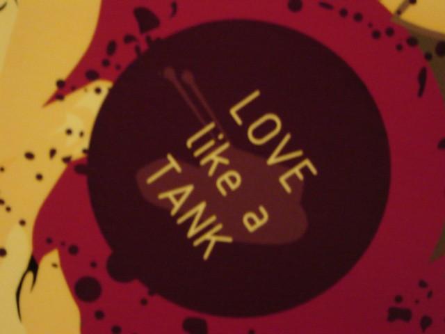 Love Like a Tank