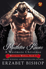 Mistletoe Kisses (CoverReveals) Tags: romance paranormal shifters gargoyle werewolves holidays