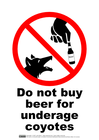 Do not buy beer for underage coyotes