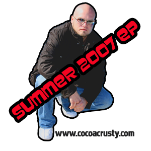 Cocoa Crusty - Summer 2007 EP Graphic