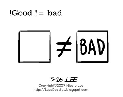 2007_05_26_not_good_not_bad