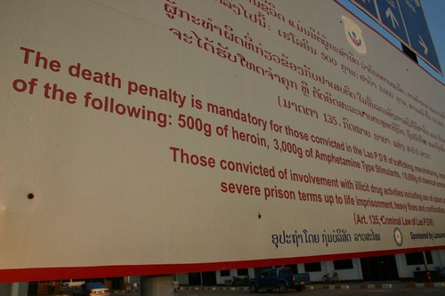 The Death Penalty...Sign at Lao border.