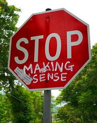 Stop Making Sense?