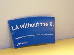 LA without the X.