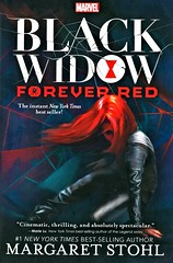 Black Widow:  Forever Red (Vernon Barford School Library) Tags: 9781484782026 margaretstohl margaret stohl blackwidow natasharomanov shield marvel action adventure adventures adventurers assassins avengers secretsocieties superheroes vernon barford library libraries new recent book books read reading reads junior high middle vernonbarford fiction fictional novel novels paperback paperbacks softcover softcovers covers cover bookcover bookcovers youngadult youngadultfiction ya
