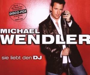 Michael Wendler - Sie Liebt Den DJ