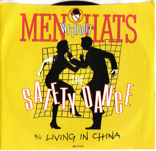 Men Without Hats, 45 single of Safety Dance