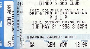 Pulp, Bimbo's 365 Club ticket stub, 1996