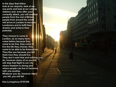 in the days that follow... (incidental music) Tags: sunlight trafficlights london strand dawn shadows mayor interestingness1 terrorist mostinteresting speech creamofthecrop attacks policeman kenlivingstone autobiography interestingness2 0707 londonbombings rky101