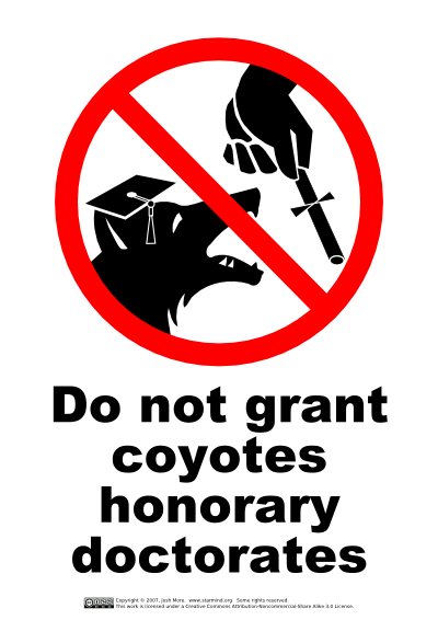 Do not grant coyotes honorary doctorates