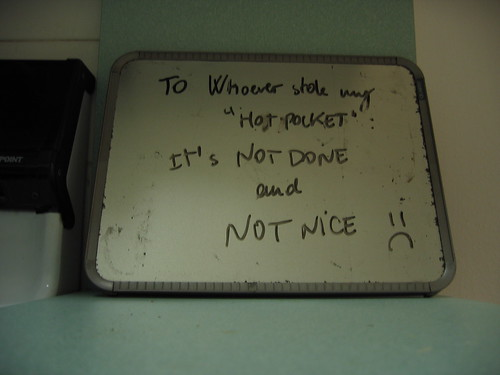 """To Whoever stole my """"Hot Pocket"""": It's not done and not nice :("""