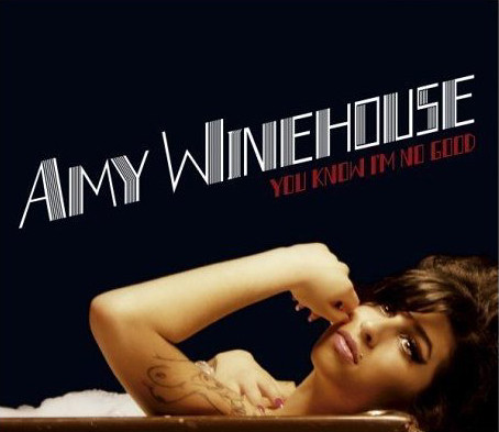 Amy Winehouse - You Know I´m No Good (A) (RE) (84)
