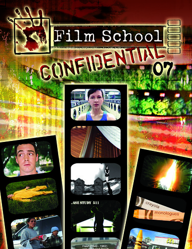 Crayola Monlogues in Film School Confidential '07