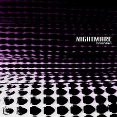 Nightmare (EP) (by hiroshiken)