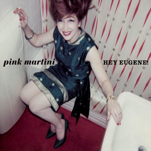 Pink Martini, Hey Eugene!