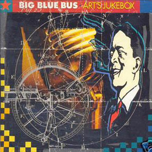 BIG BLUE BUS - Art's Jukebox