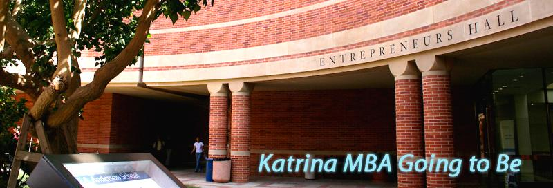 Katrina MBA Going To Be