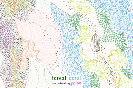 Forest Coral by Jill Bliss
