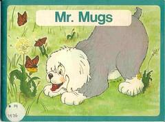 Mr. Mugs
