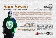 Sam Seven @ Casa 5.27.07