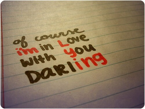 Of Course I'm in Love With You Darling.