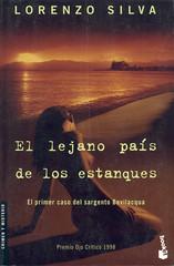 Lorenzo Silva, El Lejano País de los Estanques