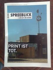 Spreeblick - Print ist tot.