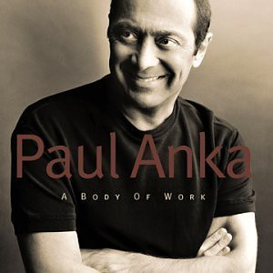 Paul Anka-A Body of Work