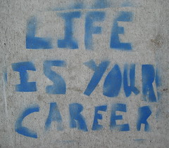 life is your career