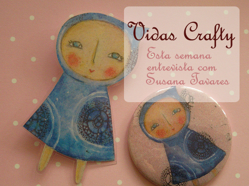 Susana Tavares no Vidas Crafty