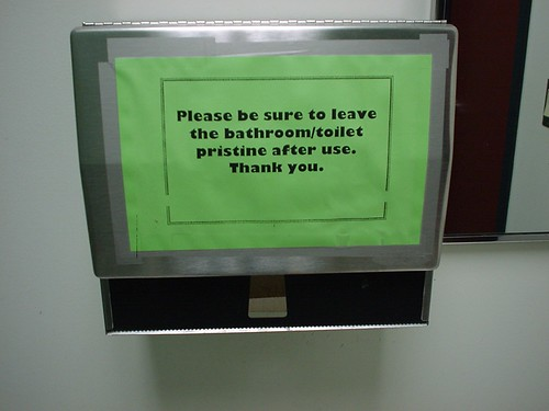 Be sure to leave the bathroom/toilet pristine after use. Thank you.