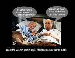 Donny and Vladimir, sittin in a tree, rigging an election, easy as can be. (The Devils in the Details) Tags: donaldtrump politicallyincorrect cia barrontrump gop isis margarethamilton vladimirputin sexdrugsandrockandroll hillaryclinton plannedparenthood bigot dumptrump thewalkingdead republican pedophile mikepence nastywoman badhombre conservative rape riencepriebus donaldmcgahn stevenbannon frankgaffney jeffsessions generaljamesmattis generaljohnkelly stevenmnuchin andypuzder wilburross cathymcmorrisrodgers bencarson ltgenmichaelflynn ktmcfarland mikepompeo nikkihaley betsydevos tomprice scottpruitt seemaverma gayconversiontherapy marriageequality kukluxklan daryldixon downtonabbey pussy melaniatrump riggedelection jihad terrorist taliban walmart mexicanwall racism confederateflag nazi islam hilaryclinton berniesanders americannaziparty thebeatles therollingstones democrat rainbow tednugent boycotttarget contraception abortion tinfoilhatsociety batteredwomansyndrome she'sacunt foxnews russia liberal