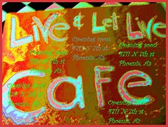 Live & let Live Cafe (Natashalatrasha) Tags: family friends favorite art digital experiments graphic gutentag creative cada freak artists stupid chann3l819 shameless dela creating nofearnorules fireaway itmakesmesmile supercolored justletitout liveletlivecafe surrealccc frappruseless barbarabackyard