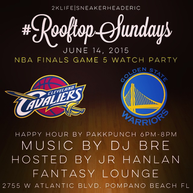#RooftopSundays is today. Your favorite party starts early today and you should be there for Happy Hour as we prepare for Game 5 of the NBA Finals! 🔥 by @DJBre7! RSVP on @rooftop.sundays bio.