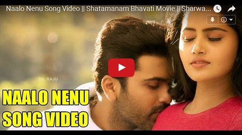 Naalo Nenu Video Song - Shatamanam Bhavati